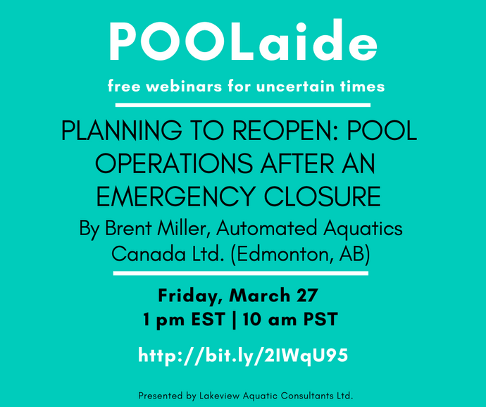 POOLaide Webinar: Planning to Reopen - Pool Operations after an Emergency Closure