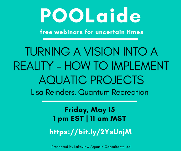 POOLaide Webinar: Turning a Vision into a Reality - How to Implement Aquatic Projects