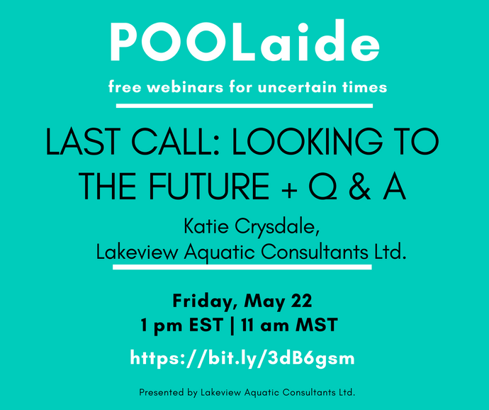 POOLaide Webinar: Last Call - Looking to the Future + Q & A