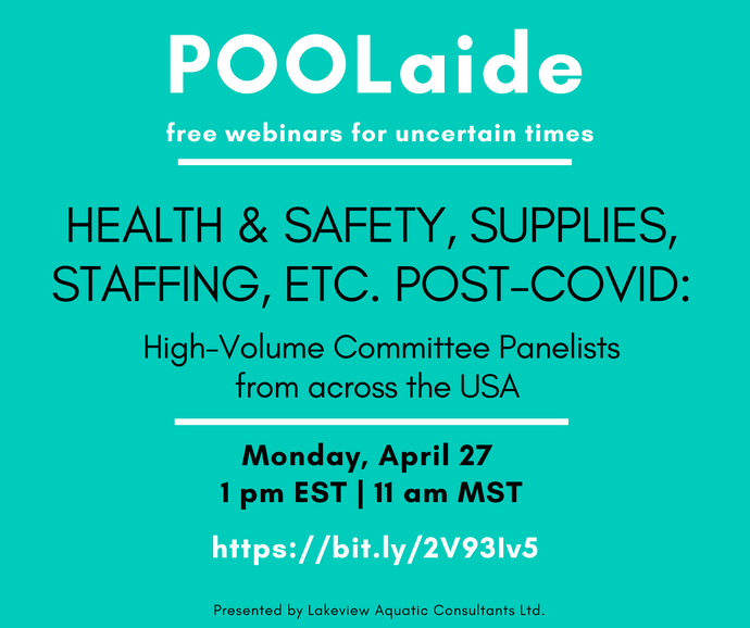POOLaide Webinar: Health & Safety, Supplies, Staffing, etc post-COVID