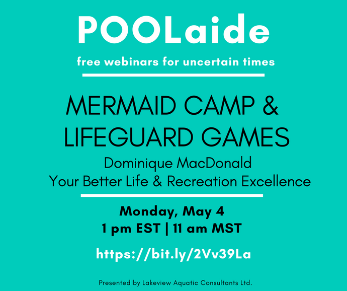 POOLaide Webinar: Mermaid Camp & Lifeguard Games
