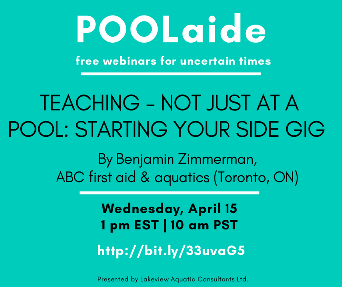POOLaide Webinar: Teaching - Not Just At a Pool: Starting Your Side Gig