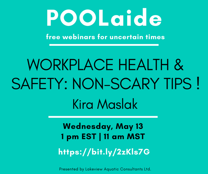 POOLaide Webinar: Workplace Health & Safety: Non-Scary Tips