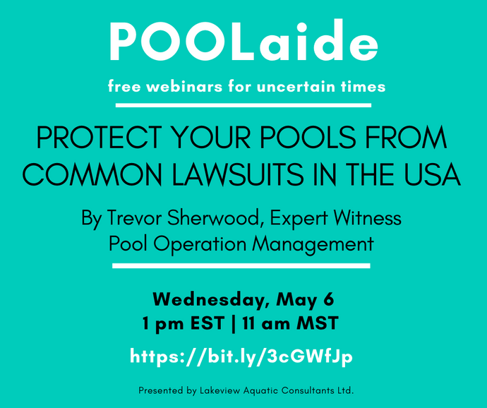 POOLaide Webinar: Protect Your Pools From Common Lawsuits in the USA