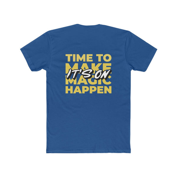 Menstylica Men's Cotton Crew Tee - It's on time to make magic happen