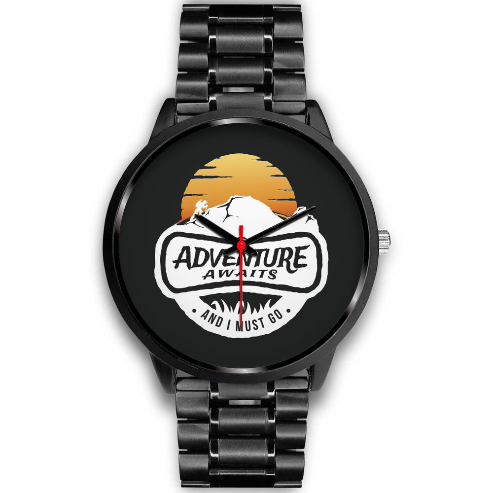 """Adventure Awaits And I Must Go"" Black Metal Watch"