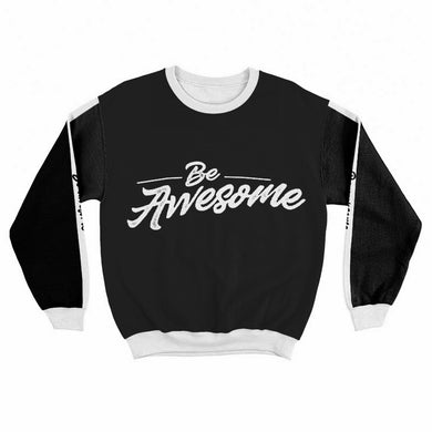 Be Awesome Crew Sweatshirt