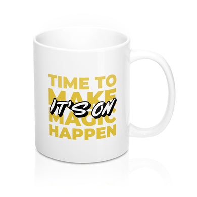Menstylica Mug 11oz - It's time to make magic happen