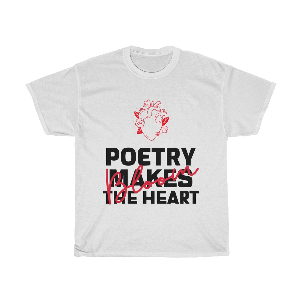 Menstylica Unisex Heavy Cotton Tee - Bloom Poetry Makes The Heart