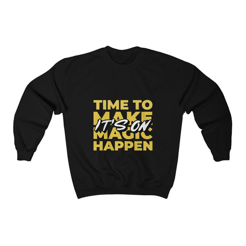 Menstylica Unisex Heavy Blend™ Crewneck Sweatshirt - It's on time to make magic happen
