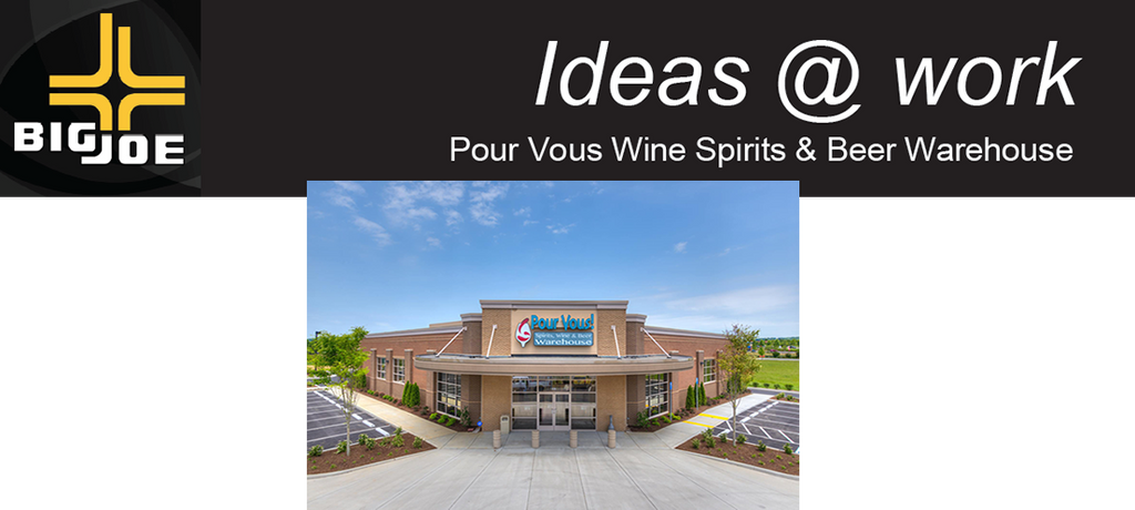 CASE STUDY: Customer Solutions  Pour Vous Wine Spirits & Beer Warehouse