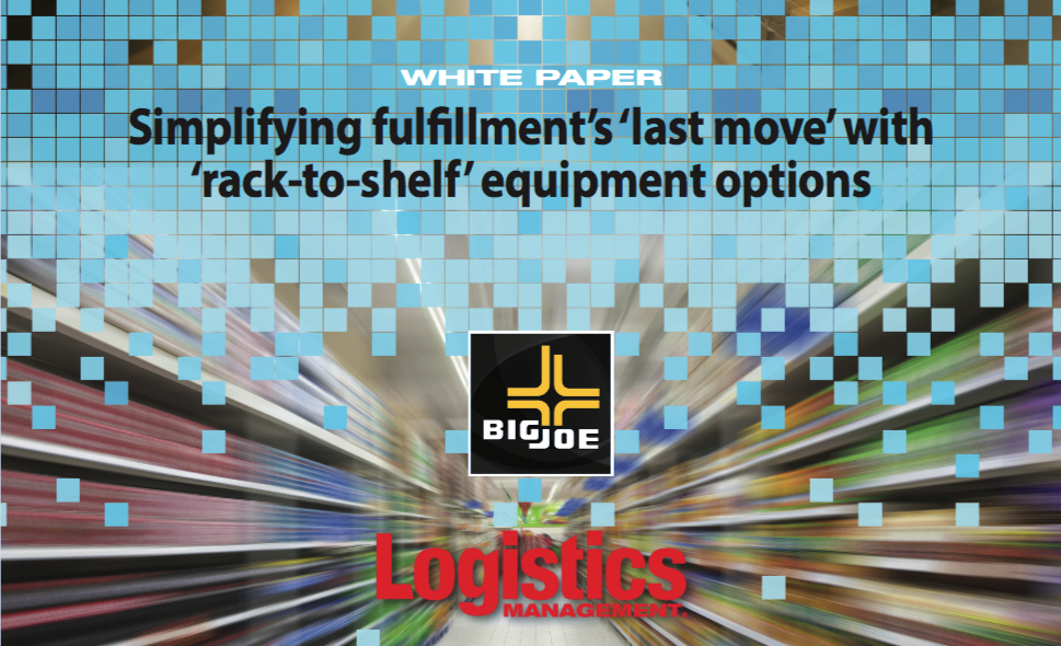 WHITEPAPER: Simplifying Fulfillment's 'Last Move' with 'Rack-to-Shelf' Equipment Options