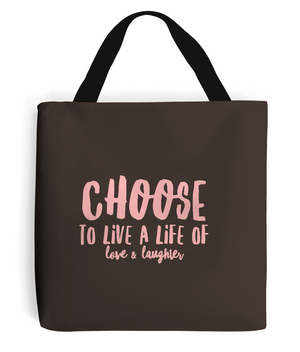Choice Quote - Tote Bag with Pale Pink Writing