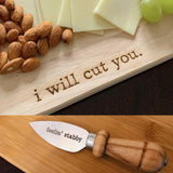 I Will Cut You Cutting Board and Feelin' Stabby Cheese Knife Gift Set