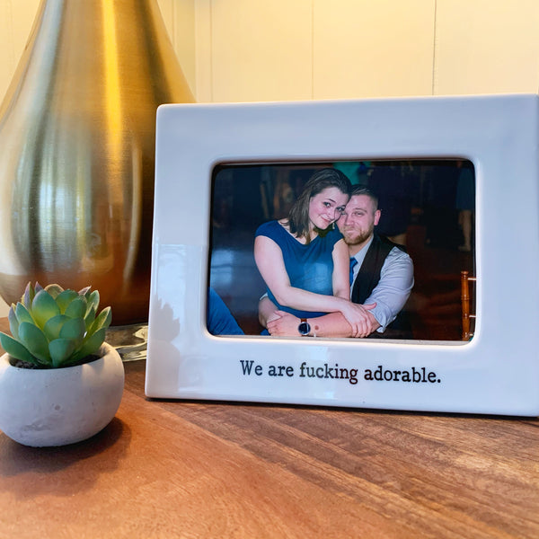 We Are F-Ing Adorable 4x6 Picture Frame