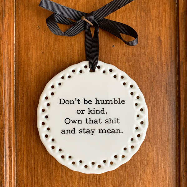 Humble and Kind Wall Plaque or Ornament