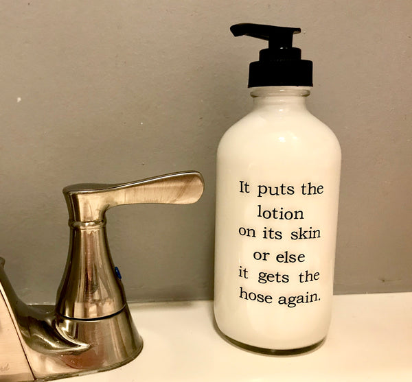 It Puts The Lotion On Its Skin Glass Lotion Bottle