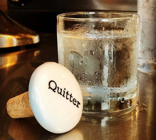 Quitter Wine Bottle Stopper