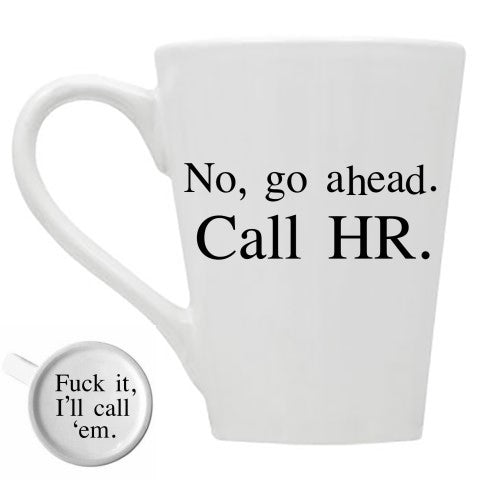 Go Ahead Call HR Mug
