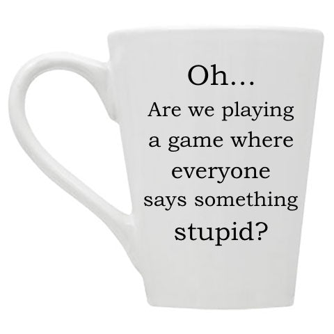 Playing the Stupid Game Mug