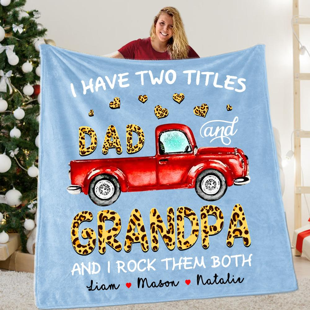 I Have Two Titles Custom Christmas Blanket with Grandkids' Names