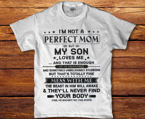 I'm not a perfect Mom but my son loves me - Women's t-shirt