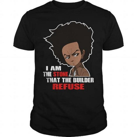I am the stone that the builder refuse boondocks funny mens t-shirt