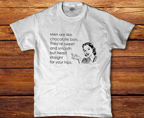 Men are like chocolate bars theyre sweet womens t shirt