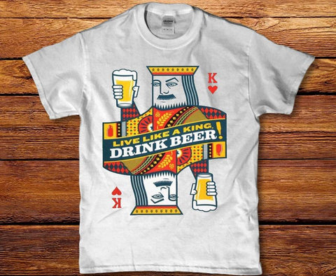 Live like a king drink beer mens t-shirt