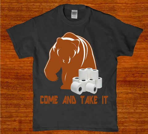 Come and take it funny toilet paper bear tp awesome men's t-shirt