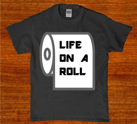 Life on a roll of toilet paper funny awesome unisex t-shirt