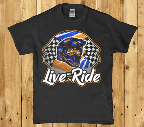 Live we to ride awesome mens t-shirt
