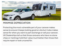 Minimise Depreciation of your Caravan.  Protect from stone chips and road scuffs.