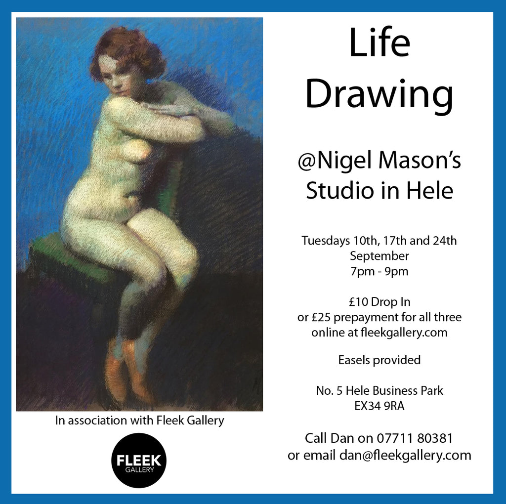 Special price for 3 sessions of Life Drawing @ Nigel Mason's Studio Hele, Ilfracombe EX34 9RA