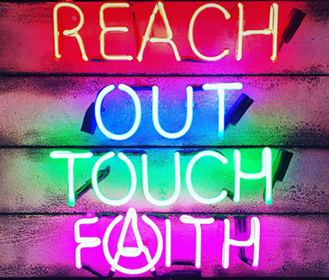 Reach Out Touch Faith Illuminati Neon Mark Sloper