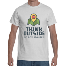 Think Outside... No Box Required T-shirt 8 Colors