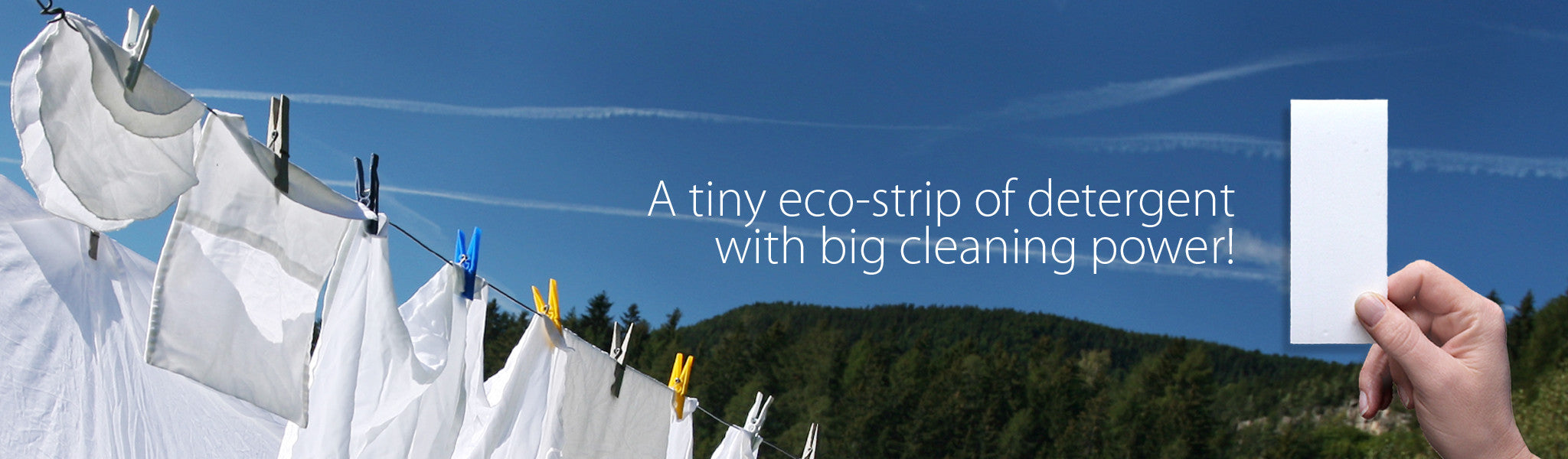 A tiny eco-strip of detergent with big cleaning power!