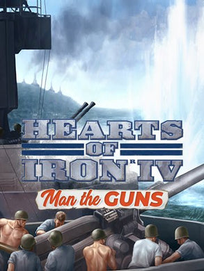 Hearts of Iron IV - Man the Guns (DLC)