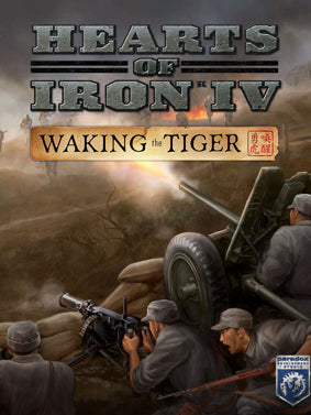 Hearts of Iron IV - Waking the Tiger (DLC)