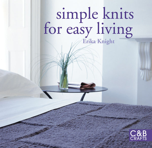 Erika Knight Simple Knits for Easy Living