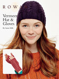 Rowan Vermeer Hat & Gloves FREE PDF Download - The Knitter's Yarn