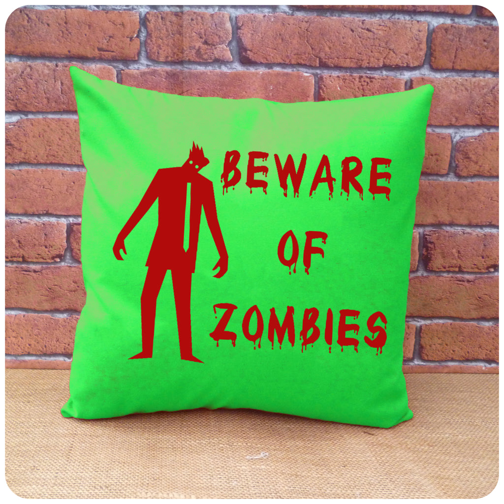 Beware of Zombies Cushion
