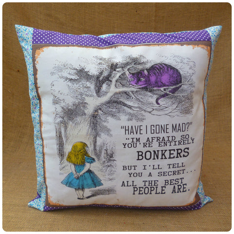 Have I Gone Mad? Alice Cushion