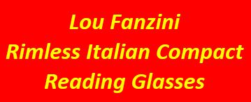 Lou Fanzini Reading Glasses