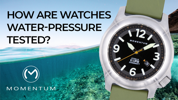 How Are Watches Water-Pressure Tested?