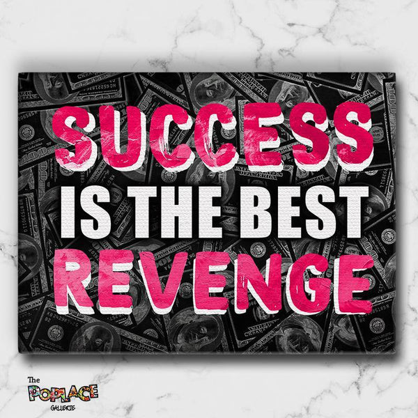 Tableau SUCCESS IS THE BEST REVENGE