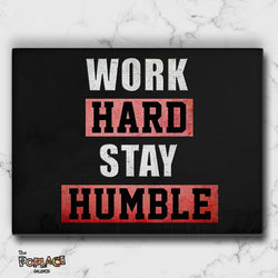 Tableau WORK HARD STAY HUMBLE