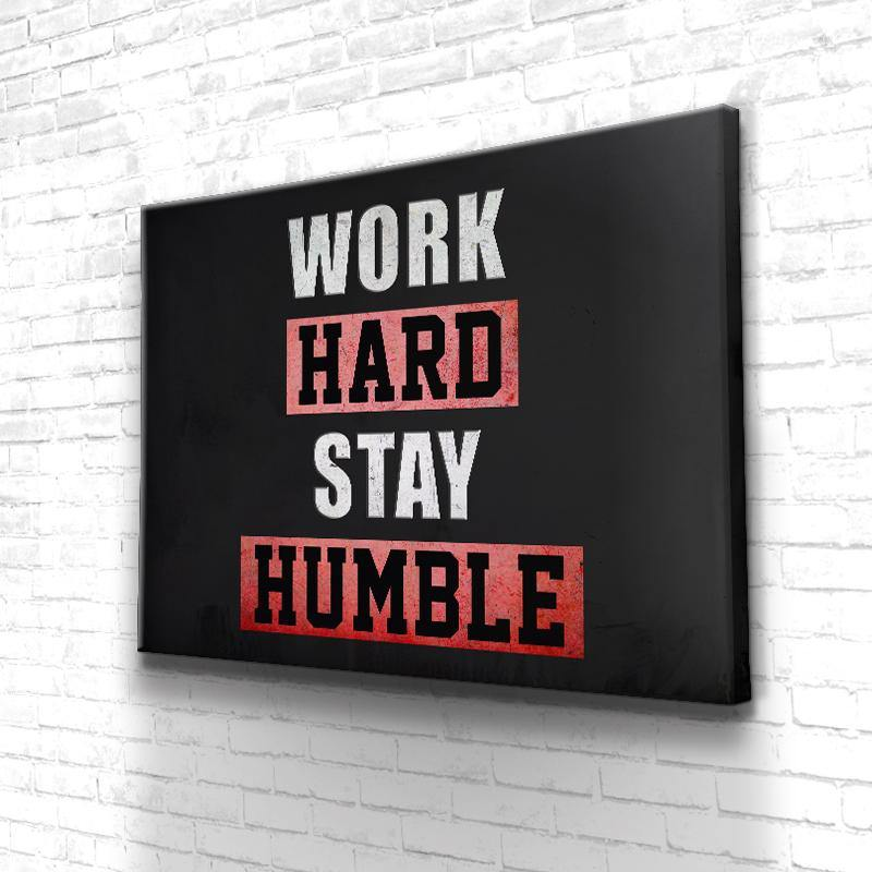 Tableau Motivation Work Hard Stay Humble