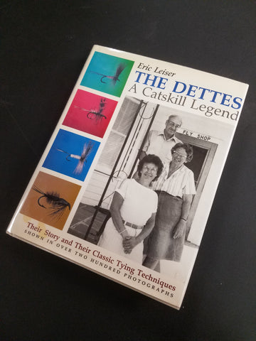 The Dettes: A Catskill Legend by Eric Leiser