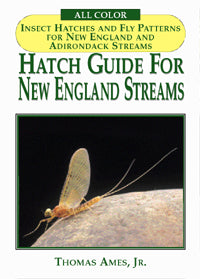 Hatch Guide for New England Streams by Thoman Ames Jr